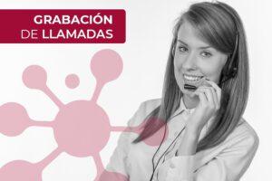 Grabación de llamadas